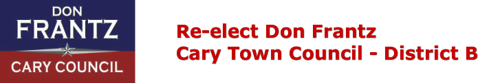Don Frantz for Cary Town Council